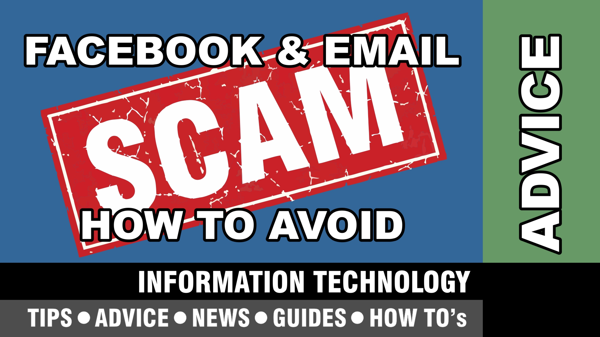 facebook and email scams – how to avoid being a victim – discussion & advice